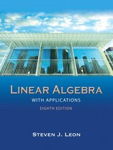 Linear Algebra with Applications Leon 8th Edition Solutions Manual