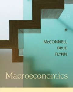 Test Bank for Macroeconomics, 18th Edition : McConnell