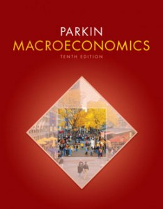 Test Bank for Macroeconomics, 10th Edition: Parkin