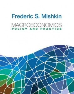 Test Bank for Macroeconomics Policy and Practice, 1st Edition: Mishkin