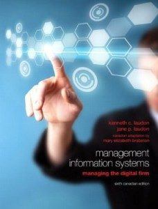 Test Bank for Management Information Systems Managing the Digital Firm, 6th Canadian Edition : Laudon