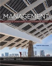Management Leading and Collaborating in the Competitive World Bateman 10th Edition Test Bank