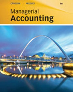 Test Bank for Managerial Accounting, 9th Edition: Crosson