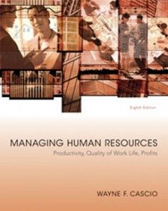 Test Bank for Managing Human Resources Productivity Quality of Work Life Profits, 8th Edition: Cascio