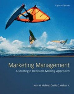 Test Bank for Marketing Management A Strategic Decision Making Approach, 8th Edition: Mullins