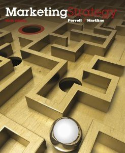 Test Bank for Marketing Strategy, 6th Edition : Ferrell