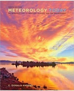 Test Bank for Meteorology Today, 10th Edition: C. Donald Ahrens