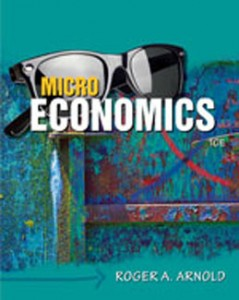 Test Bank for Microeconomics, 10th Edition: Arnold