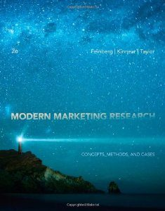 Test Bank for Modern Marketing Research, 2nd Edition : Feinberg