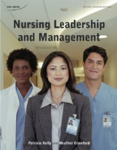 Test Bank for Nursing Leadership and Management, 2nd Canadian Edition : Kelly