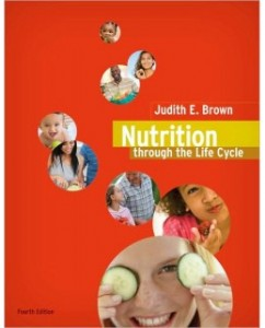 Test Bank for Nutrition Through the Life Cycle, 4th Edition: Judith E. Brown