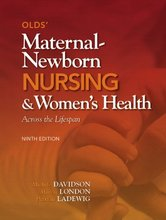 Olds' Maternal-Newborn Nursing and Women's Health Across the Lifespan Davidson 9th Edition Test Bank