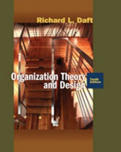 Test Bank for Organization Theory and Design, 10th Edition: Daft