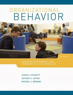 Organizational Behavior Improving Performance and Commitment in the Workplace Colquitt 3rd Edition Test Bank