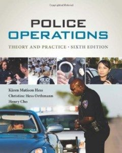 Test Bank for Police Operations Theory and Practice, 6th Edition : Hess
