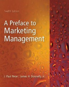 Test Bank for Preface to Marketing Management, 12 Edition : J. Paul Peter