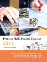Prentice Hall's Federal Taxation 2012 Comprehensive Pope Anderson Kramer 25th Edition Solutions Manual