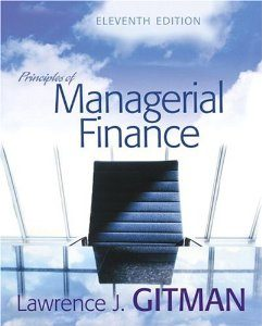 Test Bank for Principles of Managerial Finance, 11th Edition: Gitman