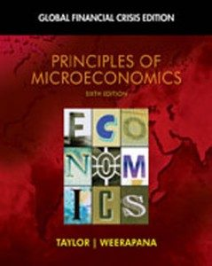 Test Bank for Principles of Microeconomics Global Financial Crisis Edition, 6th Edition: Taylor