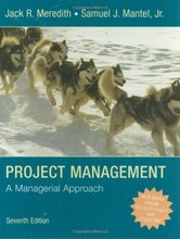 Project Management A Managerial Approach Meredith Mantel 7th Edition Solutions Manual