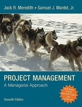 Project Management: A Managerial Approach Meredith Mantel 7th Edition Test Bank