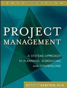 Test Bank for Project Management: A Systems Approach to Planning Scheduling and Controlling, 10 Edition : Harold R. Kerzner Down