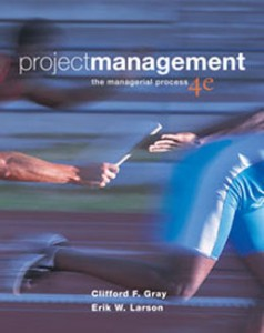Test Bank for Project Management The Managerial Process, 4th Edition: Gray