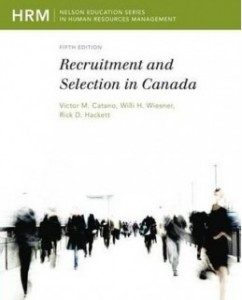 Test Bank for Recruitment and Selection in Canada, 5th Edition: Victor M. Catano