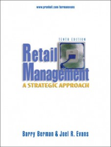 Test Bank for Retail Management A Strategic Approach, 10th Edition: Berman