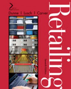 Test Bank for Retailing, 7th Edition: Dunne
