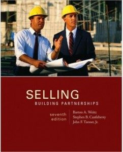 Test Bank for Selling: Building Partnerships, 7th Edition: Barton A. Weitz