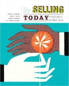 Test Bank for Selling Today Creating Customer Value, 5th Canadian Edition: Manning