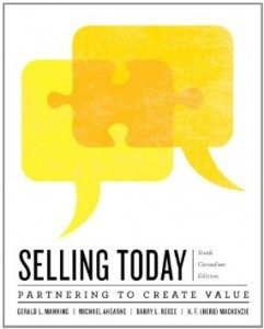 Test Bank for Selling Today Creating Customer Value, 6th Canadian Edition : Manning