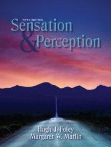 Test Bank for Sensation and Perception, 5th Edition : Foley