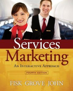 Test Bank for Services Marketing Interactive Approach, 4th Edition : Fisk