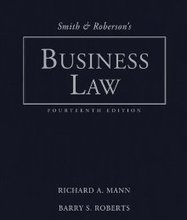 Smith and Robersons Business Law Mann 14th Edition Test Bank
