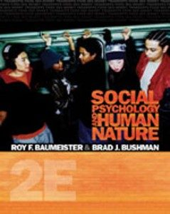 Test Bank for Social Psychology and Human Nature, 2nd Edition: Baumeister