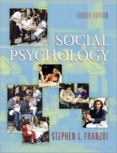 Test Bank for Social Psychology, 4 edition : Stephen Franzoi