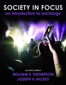 Test Bank for Society in Focus An Introduction to Sociology, 7th Edition: Thompson