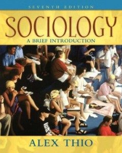 Test Bank for Sociology A Brief Introduction, 7th Edition : Thio