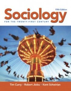 Test Bank for Sociology for the Twenty-First Century, 5th Edition: Curry