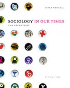 Test Bank for Sociology in Our Times The Essentials, 8th Edition: Kendall