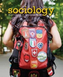 Test Bank for Sociology, 12th Edition: Schaefer