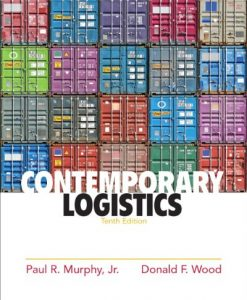 Solution Manual for Contemporary Logistics, 10th Edition by Murphy