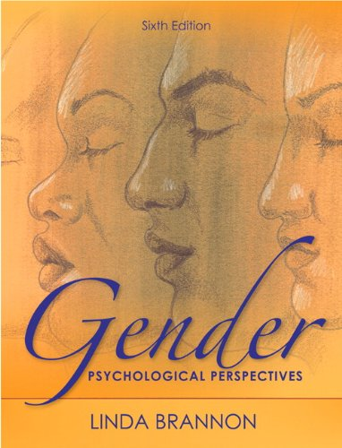 Solution Manual for Gender Psychological Perspectives 6th Edition by Brannon