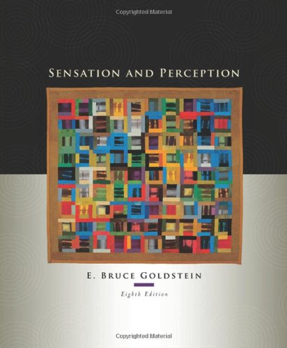 Solution Manual for Sensation and Perception 8th Edition by Goldstein