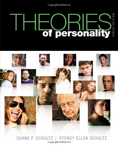 Solution Manual for Theories of Personality 10th Edition by Schultz