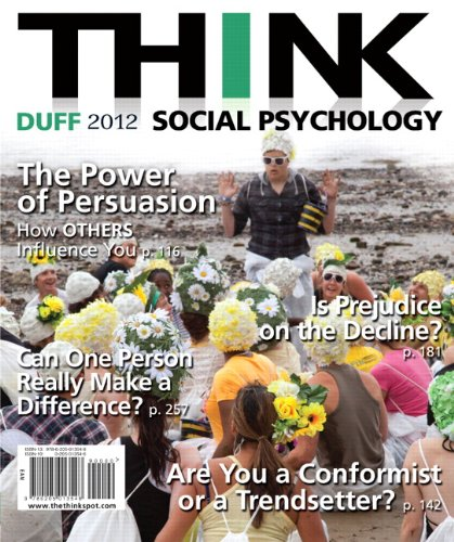 Solution Manual for THINK Social Psychology 2012 Edition by Duff