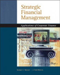 Test Bank for Strategic Financial Management Application of Corporate Finance, 1st Edition: Weaver
