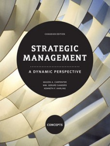 Test Bank for Strategic Management A Dynamic Perspective Concepts, 1st Canadian Edition: Carpenter
